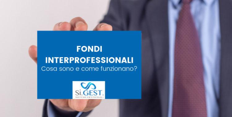 Fondi interprofessionali: cosa sono e come funzionano